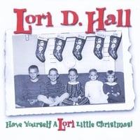 Lori D. Hall | Have Yourself a Lori Little Christmas