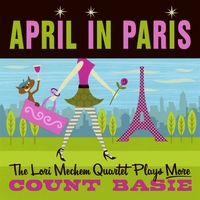 Lori Mechem Quartet | April In Paris
