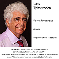Loris Tjeknavorian, Armine Grigoryan, Arpi Mkrtchyan, Artur Adamyan, Gohar Kyureghyan, Ashot Gaboyan, Armenian Philharmonic Orchestra Percussion Ensemble, Rouben Asatryan, London Virtuosi Percussion Ensemble & Rouben Asatryan | Dances Fantastiques / Moods / Requiem for the Massacred