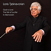 Loris Tjeknavorian, Ruben Asatryan & Armenian Philharmonic Orchestra and Choir | God Is Love (In The Memory Of The Jewish Holocaust) - The Fall Of Lucifer - In Memoriam (In The Memory The Victims Of The 1988 Earthquake In Armenia)