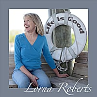 Lorna Roberts | Life Is Good