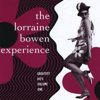 Lorraine Bowen | Greatest Hits Volume One