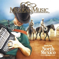 Los Angeles del Bravo | Music From North Mexico (Mexican Music)