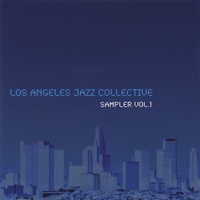 Los Angeles Jazz Collective | Los Angeles Jazz Collective Sampler, Vol.1