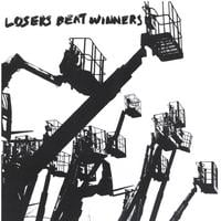 Losers Beat Winners | s/t