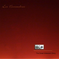 Los Noviembres | The Great Iridescent Glory