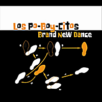 Los Poboycitos | Brand New Dance