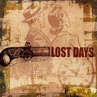 Lost Days | The Lost Days No. 2