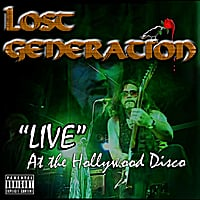 Lost Generation | Live At the Hollywood Disco