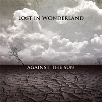 Lost in Wonderland | Against the Sun
