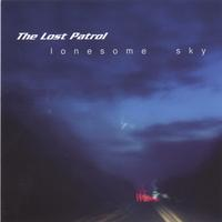 The Lost Patrol | Lonesome Sky