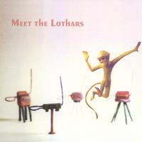 The Lothars | Meet The Lothars