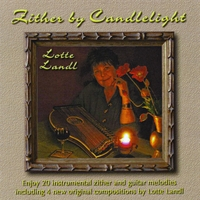 Lotte Landl | Zither By Candlelight