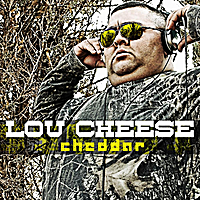 Lou Cheese | Cheddar