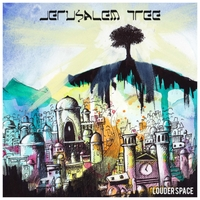Louder Space | Jerusalem Tree