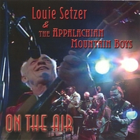 Louie Setzer & The Appalachian Mt Boys | On the Air