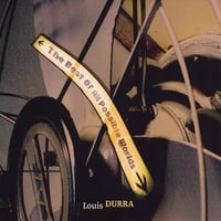 Louis Durra | The Best of All Possible Worlds