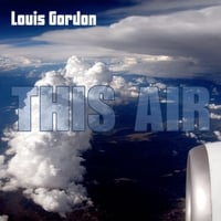 Louis Gordon | This Air