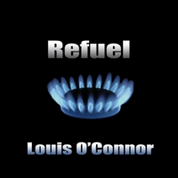 Louis O'connor | Refuel