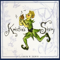 Laurie Lewis | Kristin's Story by Louis W. Lewis