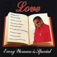 Love | Every Woman Is Special