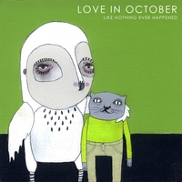 Love in October | Like Nothing Ever Happened