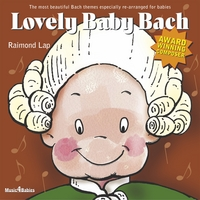 Raimond Lap | Lovely Baby Bach