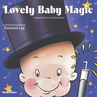 Raimond Lap | Lovely Baby Magic, Vol. 1