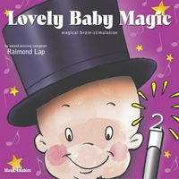 Raimond Lap | Lovely Baby Magic, Vol. 2