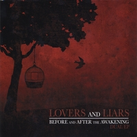 Lovers and Liars | Before and After the Awakening