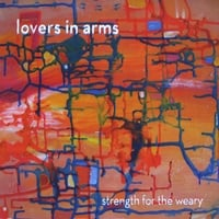 Lovers In Arms | Strength For The Weary