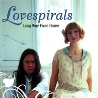 Lovespirals | Long Way From Home