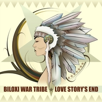 Love Story's End | Biloxi War Tribe