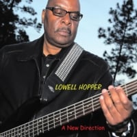 Lowell Hopper | A New Direction