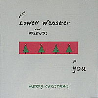 Lowell Webster and Friends | Merry Christmas