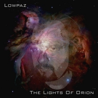 Lowpaz | The Lights of Orion