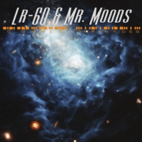Lr-60 & Mr. Moods | Cosmic Serenades