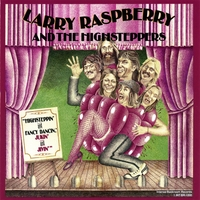 Larry Raspberry and The Highsteppers | Highsteppin' and Fancy Dancin', Jukin' and Jivin'