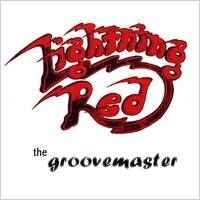 Lightning Red | The Groovemaster