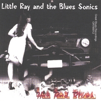 Little Ray & The Blues Sonics | Hot Rod Blues