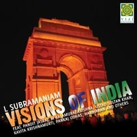 L. Subramaniam | Visions of India