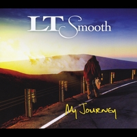 Lt Smooth | My Journey