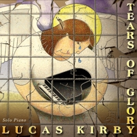 Lucas Kirby | Tears of Glory