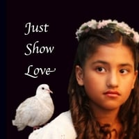 Lucia Barragan | Just Show Love - Single