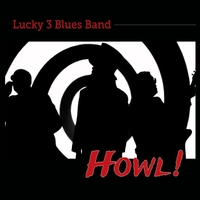 Lucky 3 Blues Band | Howl!