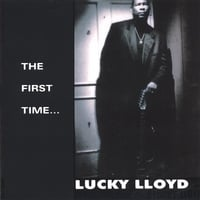 Lucky Lloyd | The First Time