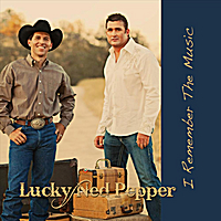 Lucky Ned Pepper | I Remember the Music