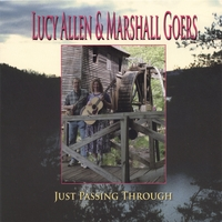 Lucy Allen and Marshall Goers | Just Passing Through