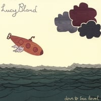 Lucy Bland | Down To Sea Level