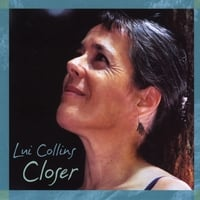 Lui Collins | Closer